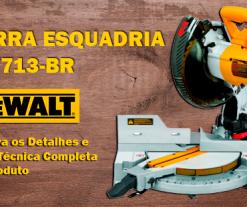 Ficha Técnica: Serra Esquadria 10″ DW713 da Dewalt